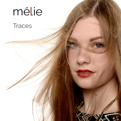 Mélie - Traces - Cover